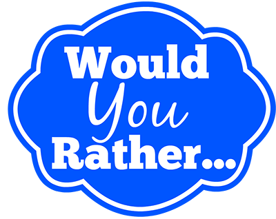 would you rather friend questions